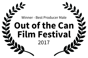 Winner - Best Producer Male - Out of the Can Film Festival - 2017